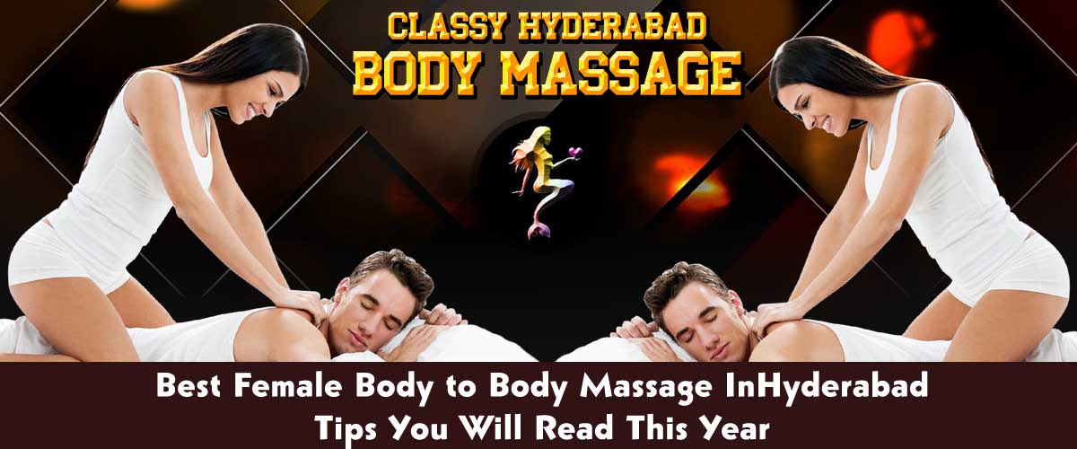 Body Massage escorts services in Hyderabad